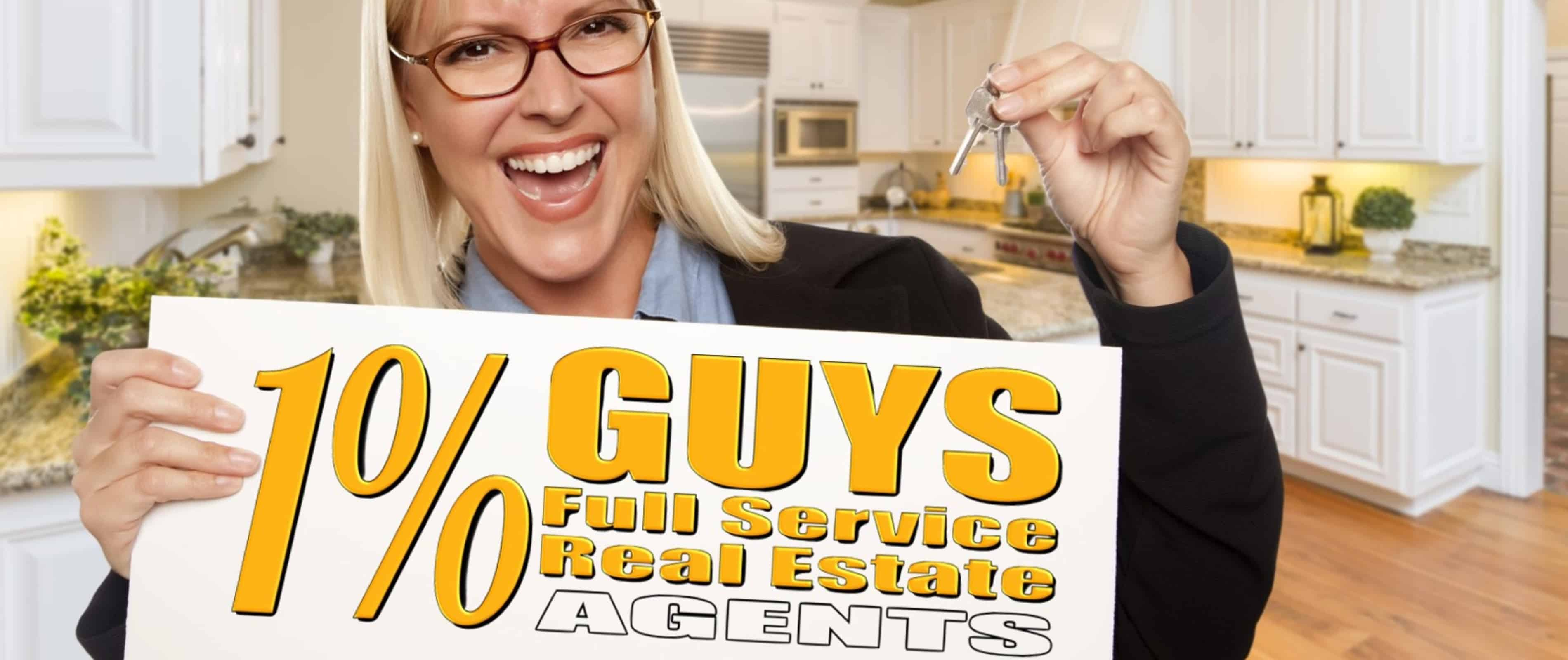 1% Guys Full Service Real Estate Agents